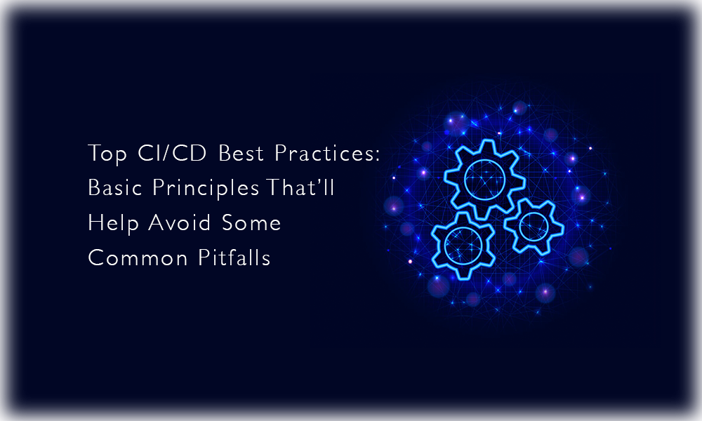 Top CI/CD Best Practices